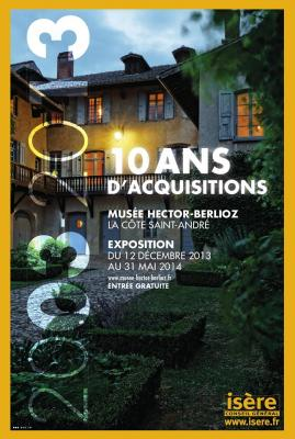 Affiche exposition 2003 2013 10 ans d acquisitions au musee hector berlioz