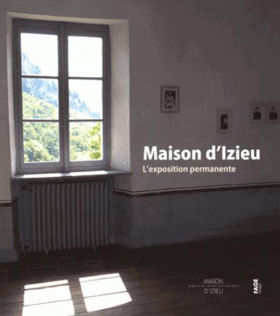Maison d'Izieu - L'exposition permanente - Couverture