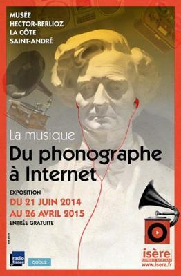 Musee hector berlioz la musique du phonographe a l internet